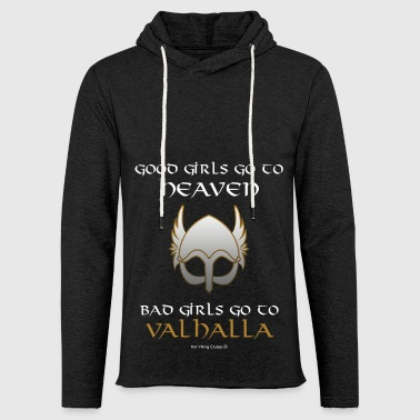 Bad Girls Go to Valhalla - Light Unisex Sweatshirt Hoodie