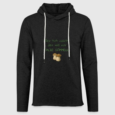 Mushrooms gift collect - Light Unisex Sweatshirt Hoodie