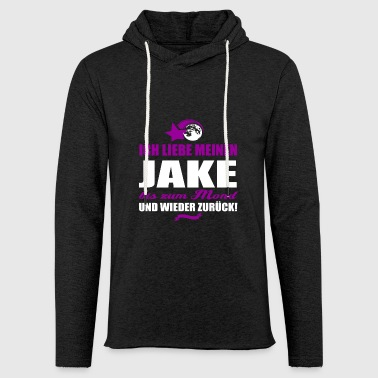 I love my JAKE gift - Light Unisex Sweatshirt Hoodie