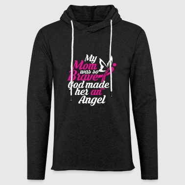 My Brave Mom an Angel T-shirt - Leichtes Kapuzensweatshirt Unisex