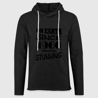 On earth since 1960 and still stunning - Light Unisex Sweatshirt Hoodie