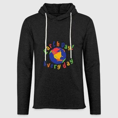 Earth Day Every Day - Sweat-shirt à capuche léger unisexe