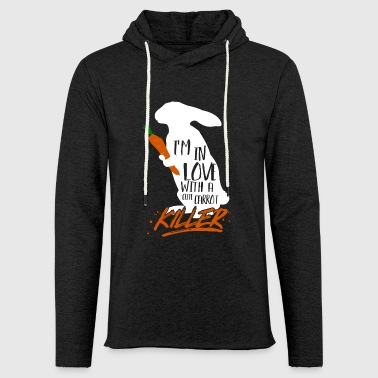 Rabbit carrot killer - funny rabbit shirt - Light Unisex Sweatshirt Hoodie