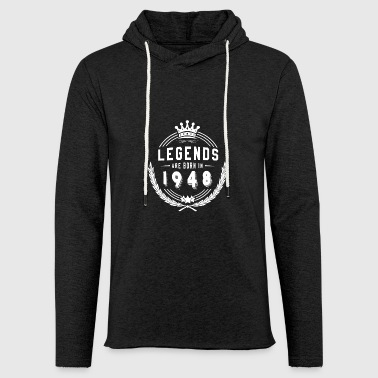 Legends are born in 1948 - Light Unisex Sweatshirt Hoodie