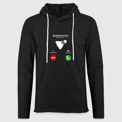 Call Mobile Call badminton - Light Unisex Sweatshirt Hoodie