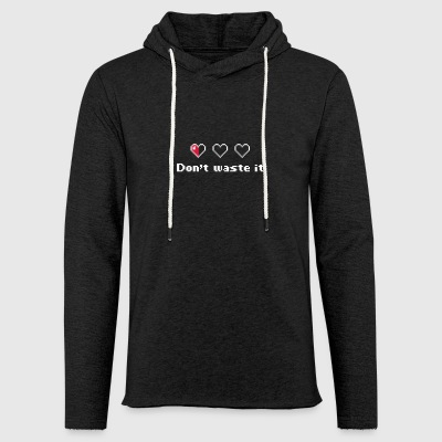Do not Waste Your Life - Light Unisex Sweatshirt Hoodie