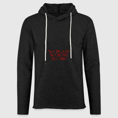 No Blood No Bone No Ash HOMRA - Light Unisex Sweatshirt Hoodie