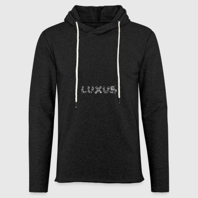 LUXURY - Light Unisex Sweatshirt Hoodie