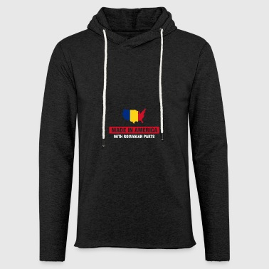 Made In America With Romanian Parts Romania Flag - Light Unisex Sweatshirt Hoodie