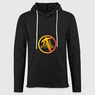 Mining Miner With Attitude - Light Unisex Sweatshirt Hoodie