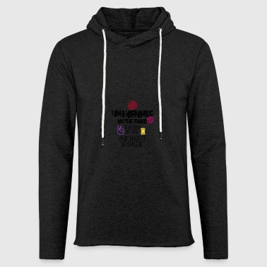 I am a yarnaholic on the road I'm on the road - Leichtes Kapuzensweatshirt Unisex
