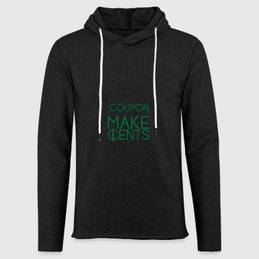 Couponing / Gifts: Coupon make cents - Light Unisex Sweatshirt Hoodie