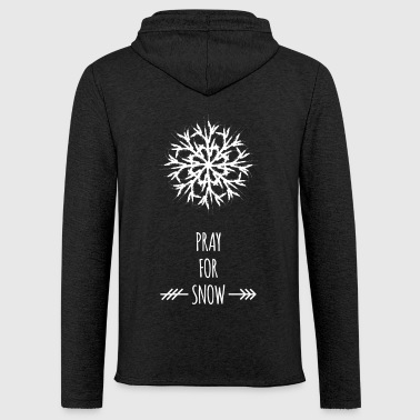 Pray For Snow - Leichtes Kapuzensweatshirt Unisex