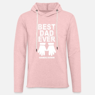 Best Father For the best father - Light Unisex Sweatshirt Hoodie