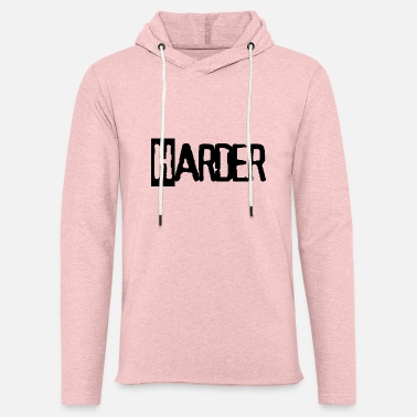 HARDER - Unisex Kapuzen-Sweatshirt