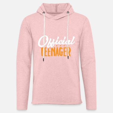 Teens Official Teen - Teens Teen Teen Gift - Light Unisex Sweatshirt Hoodie