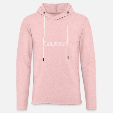 Hollywood Hollywood - Light Unisex Sweatshirt Hoodie