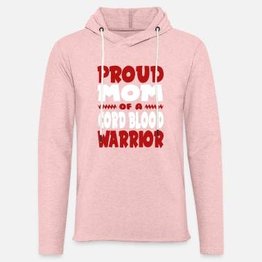 Code Mom Of a Cord Blood Warrior! Awareness - Light Unisex Sweatshirt Hoodie