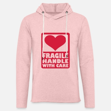 Fragile- Handle With Care Fragile Handle with care - Sudadera con capucha ligera unisex