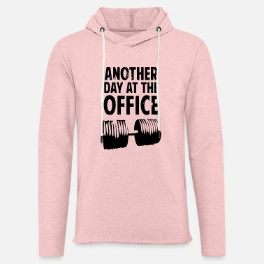 Day Another Day At The Office - Sweat-shirt à capuche léger unisexe