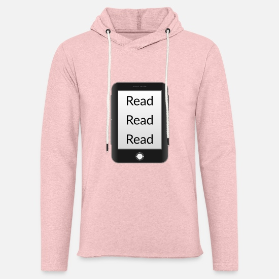 Gift Idea Hoodies & Sweatshirts - Read read read! Ebook reader - Unisex Sweatshirt Hoodie cream heather pink