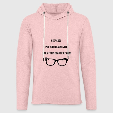 Keep Cool Glasses - Light Unisex Sweatshirt Hoodie