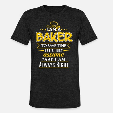 Bager bager - Unisex triblend T-shirt