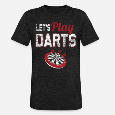 Play Play darts - Unisex Tri-Blend T-Shirt