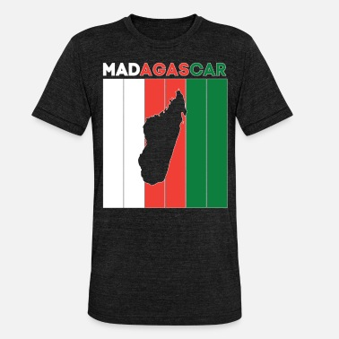 National Borders madagascar national border and flag - Unisex Tri-Blend T-Shirt