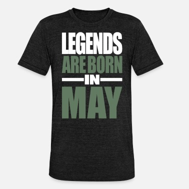 Maybach Legends är födda i maj - Triblend T-shirt unisex
