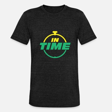 Times IN TIME In time Timely timing - Unisex Tri-Blend T-Shirt
