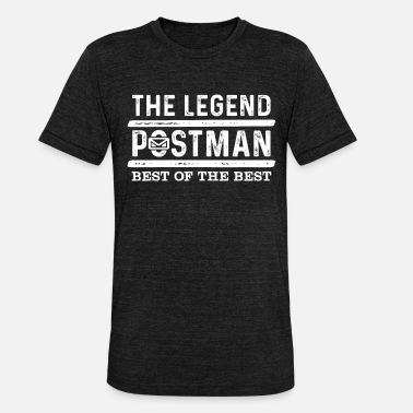 Composite Delivery Postman delivery man postman saying Postman - Unisex Tri-Blend T-Shirt