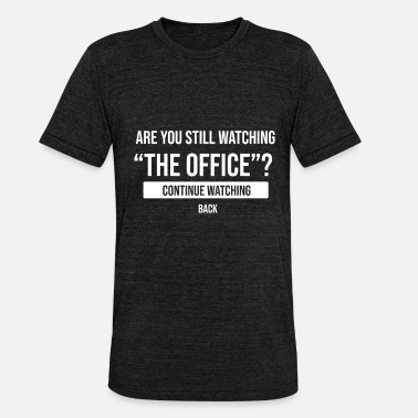 The Office The office - Unisex Tri-Blend T-Shirt