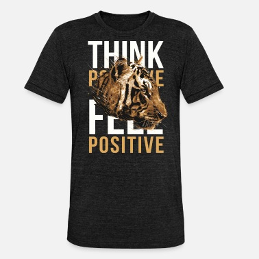 Penser Positif penser positivement positif tigre - T-shirt chiné Bella + Canvas Unisexe