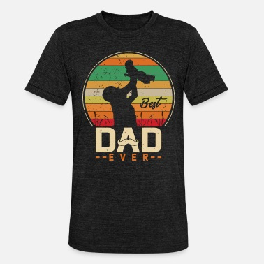 Best Dad Best dad gift for dad - Unisex Tri-Blend T-Shirt