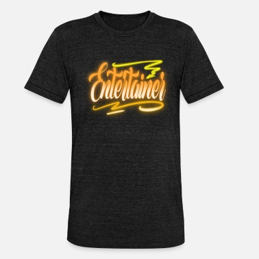 Entertainer Entertainer - Unisex T-Shirt meliert