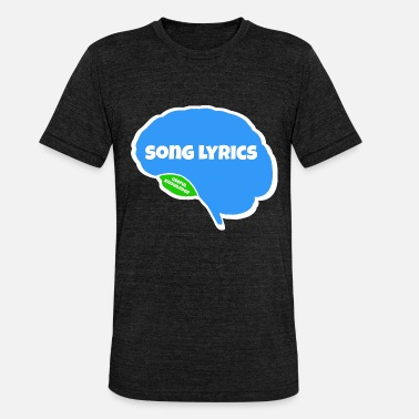 Song song lyrics brain memory brain parts gift - Unisex Tri-Blend T-Shirt