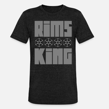 Rim Rims King - Tuner King of Rims - Unisex Tri-Blend T-Shirt