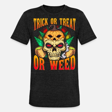 Trick Trick Or Treat Or Weed Halloween Totenkopf Joint - Unisex T-Shirt meliert
