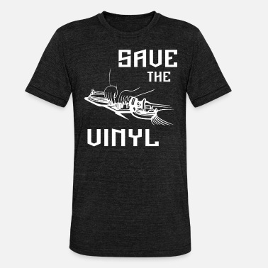 Save The Vinyl Save the vinyl - Unisex Tri-Blend T-Shirt by Bella & Canvas