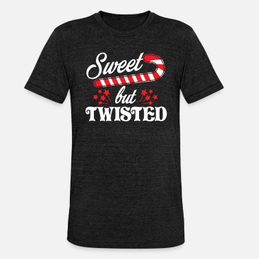 Twisted Sweet but twisted - Unisex Tri-Blend T-Shirt