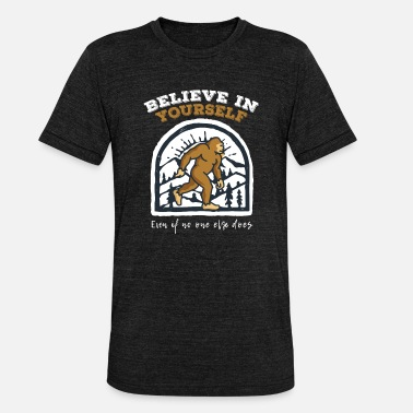 Foot Believe In Yourself Bigfoot - Unisex T-Shirt meliert