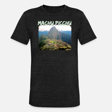 Machu Picchu Peru Huayna Picchu Mountain Climb Machu Picchu - Unisex Tri-Blend T-Shirt by Bella & Canvas