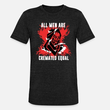 Ghoulish Skeleton All Men Created Equal Ghoulish Halloween - Unisex Tri-Blend T-Shirt