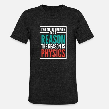 Intensified Course Physics Gift Shirt - Unisex Tri-Blend T-Shirt