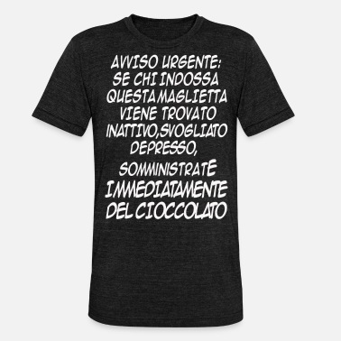 Sicilia Siciliano Divertente Chocolate - Maglietta unisex tri-blend di Bella + Canvas