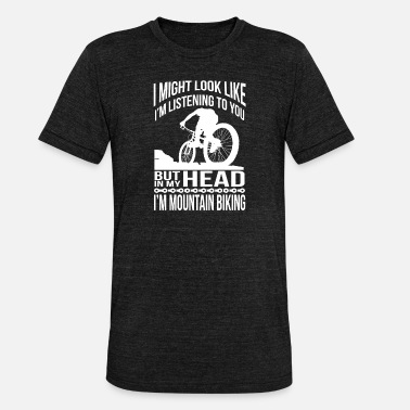 Riding In my head, I ride a mountain bike - Unisex Tri-Blend T-Shirt