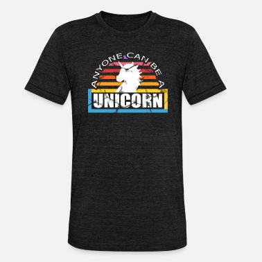 Funny Unicorn Girl cute funny unicorn girl unicorn gift - Unisex Tri-Blend T-Shirt by Bella & Canvas