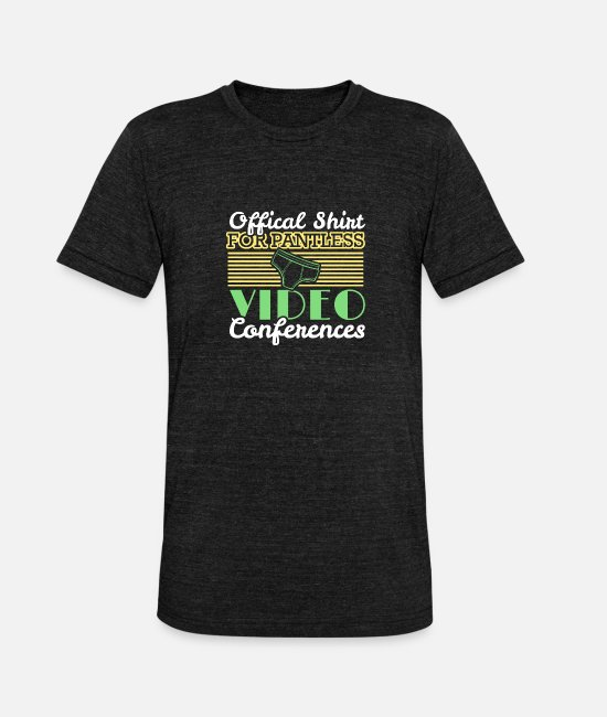 Video Conference T-Shirts - Video conference office humor work colleagues - Unisex Tri-Blend T-Shirt heather black