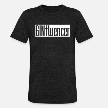 Ginfluencer Influencer Gin Gin & Tonic Gift - Unisex Tri-Blend T-Shirt